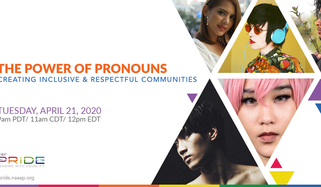 The Power of Pronouns: Creating Inclusive & Respectful Communities