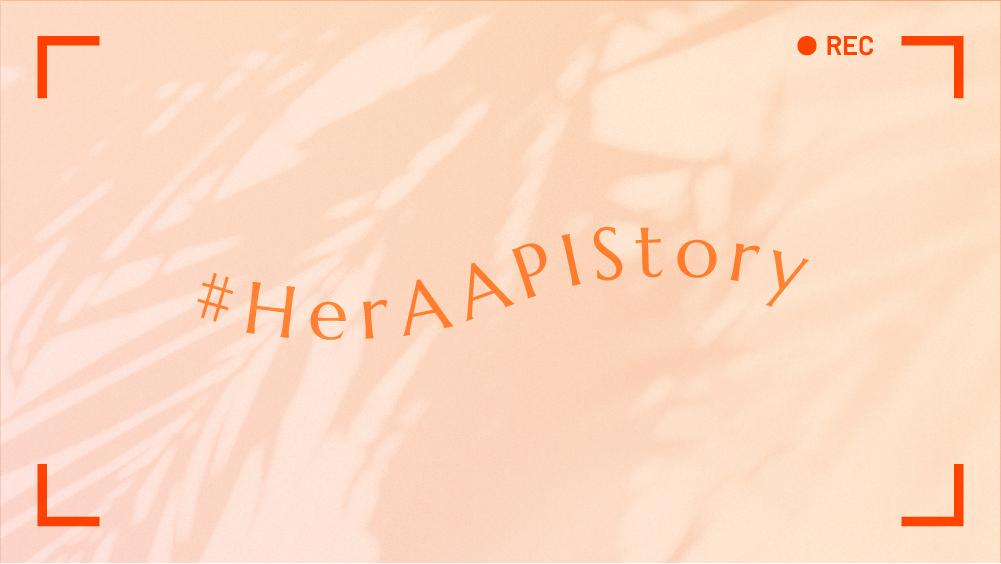 #HerAAPIStory